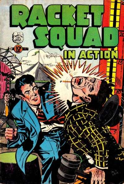 Racket Squad in Action #7 Comic Books - Covers, Scans, Photos  in Racket Squad in Action Comic Books - Covers, Scans, Gallery