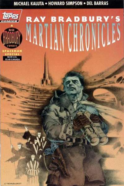 Ray Bradbury's Martian Chronicles Comic Books. Ray Bradbury's Martian Chronicles Comics.