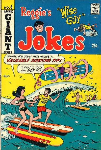 Reggie's Wise Guy Jokes #8 Comic Books - Covers, Scans, Photos  in Reggie's Wise Guy Jokes Comic Books - Covers, Scans, Gallery