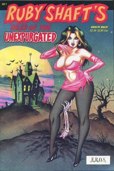 Ruby Shaft's Tales of the Unexpurgated Comic Books. Ruby Shaft's Tales of the Unexpurgated Comics.