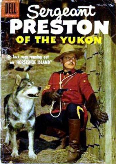 Sergeant Preston of the Yukon #22 Comic Books - Covers, Scans, Photos  in Sergeant Preston of the Yukon Comic Books - Covers, Scans, Gallery