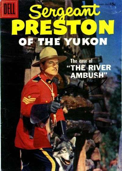 Sergeant Preston of the Yukon #23 Comic Books - Covers, Scans, Photos  in Sergeant Preston of the Yukon Comic Books - Covers, Scans, Gallery