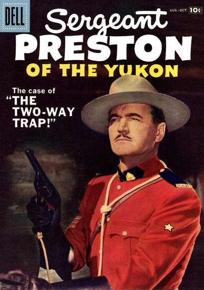 Sergeant Preston of the Yukon #24 Comic Books - Covers, Scans, Photos  in Sergeant Preston of the Yukon Comic Books - Covers, Scans, Gallery