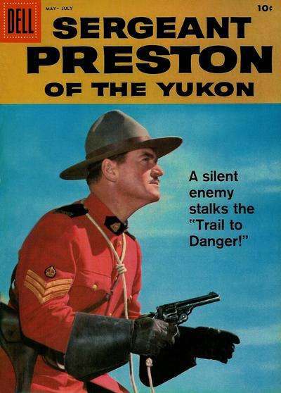 Sergeant Preston of the Yukon #27 Comic Books - Covers, Scans, Photos  in Sergeant Preston of the Yukon Comic Books - Covers, Scans, Gallery