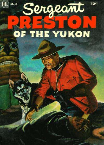 Sergeant Preston of the Yukon #4 Comic Books - Covers, Scans, Photos  in Sergeant Preston of the Yukon Comic Books - Covers, Scans, Gallery