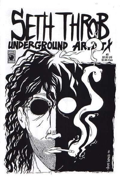 Seth Throb Underground Artist #5 comic books for sale