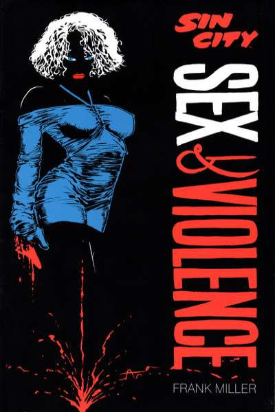 Sin City: Sex & Violence Comic Books. Sin City: Sex & Violence Comics.