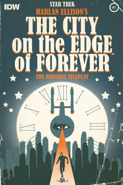 Star Trek: Harlan Ellison's The City on the Edge of Forever Teleplay Comic Books. Star Trek: Harlan Ellison's The City on the Edge of Forever Teleplay Comics.