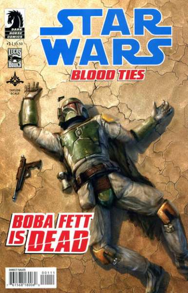 Star Wars: Blood Ties - Boba Fett is Dead Comic Books. Star Wars: Blood Ties - Boba Fett is Dead Comics.