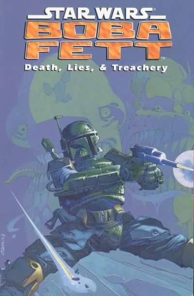 Star Wars: Boba Fett: Death Lies & Treachery comic books