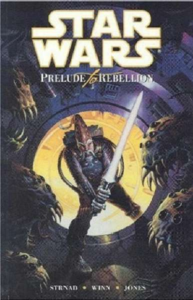 Star Wars: Prelude to Rebellion comic books