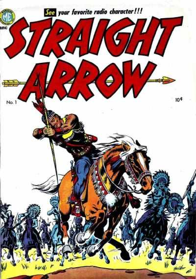 Straight Arrow #1 Comic Books - Covers, Scans, Photos  in Straight Arrow Comic Books - Covers, Scans, Gallery