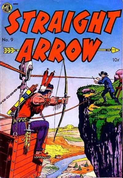 Straight Arrow #9 Comic Books - Covers, Scans, Photos  in Straight Arrow Comic Books - Covers, Scans, Gallery