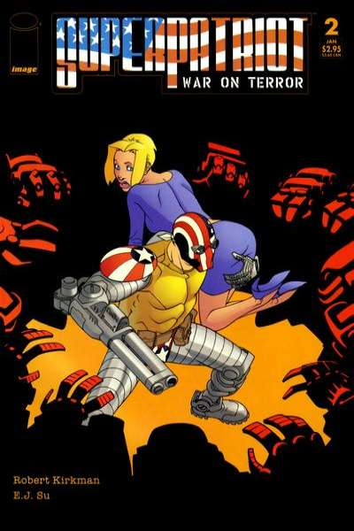 Superpatriot: War on Terror #2 Comic Books - Covers, Scans, Photos  in Superpatriot: War on Terror Comic Books - Covers, Scans, Gallery