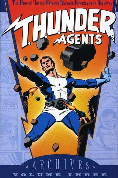 T.H.U.N.D.E.R. Agents Archives - Hardcover #3 comic books for sale