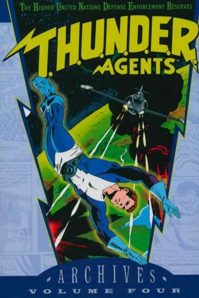 T.H.U.N.D.E.R. Agents Archives - Hardcover #4 comic books for sale