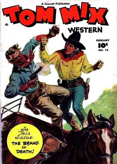 Tom Mix Western #14 Comic Books - Covers, Scans, Photos  in Tom Mix Western Comic Books - Covers, Scans, Gallery