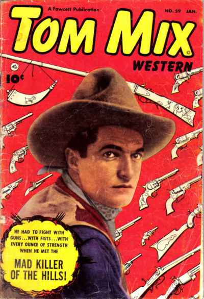 Tom Mix Western #59 Comic Books - Covers, Scans, Photos  in Tom Mix Western Comic Books - Covers, Scans, Gallery