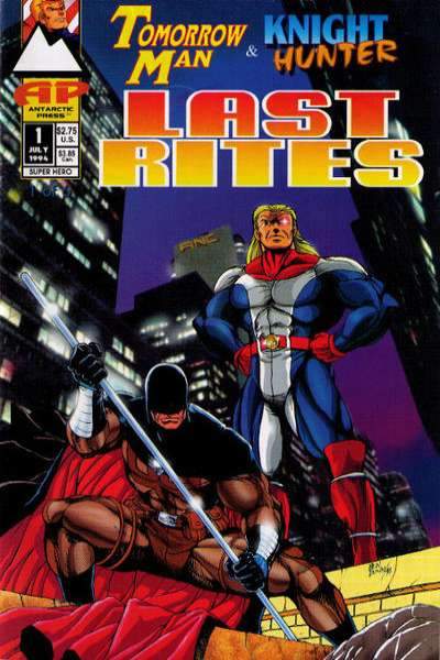Tomorrow Man and Knight Hunter: Last Rites comic books