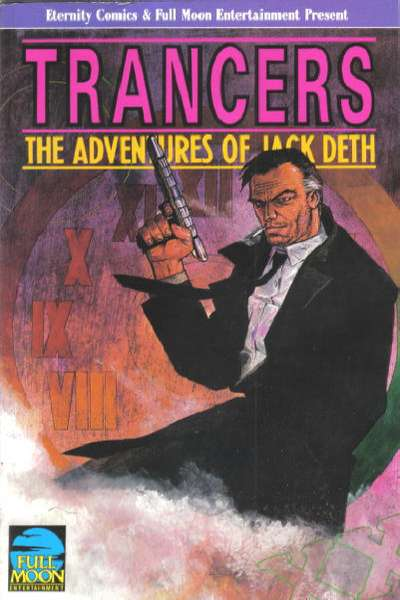 Trancers: The Adventures of Jack Deth comic books