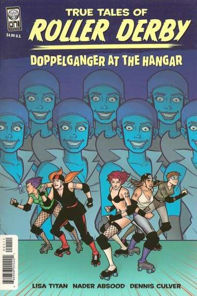 True Tales of Roller Derby: Doppelganger at the Hangar #1 comic books - cover scans photos True Tales of Roller Derby: Doppelganger at the Hangar #1 comic books - covers, picture gallery