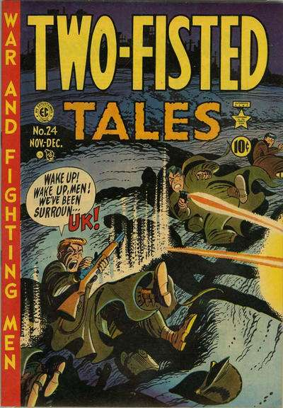 Two-Fisted Tales #24 Comic Books - Covers, Scans, Photos  in Two-Fisted Tales Comic Books - Covers, Scans, Gallery
