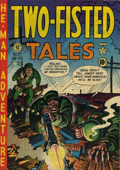 Two-Fisted Tales #25 Comic Books - Covers, Scans, Photos  in Two-Fisted Tales Comic Books - Covers, Scans, Gallery