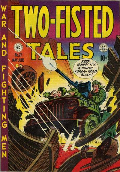 Two-Fisted Tales #27 Comic Books - Covers, Scans, Photos  in Two-Fisted Tales Comic Books - Covers, Scans, Gallery