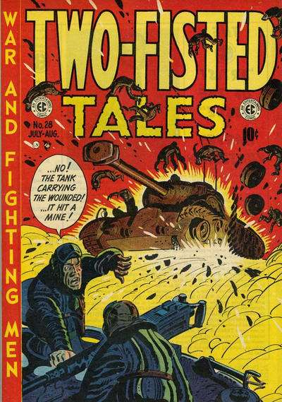 Two-Fisted Tales #28 Comic Books - Covers, Scans, Photos  in Two-Fisted Tales Comic Books - Covers, Scans, Gallery