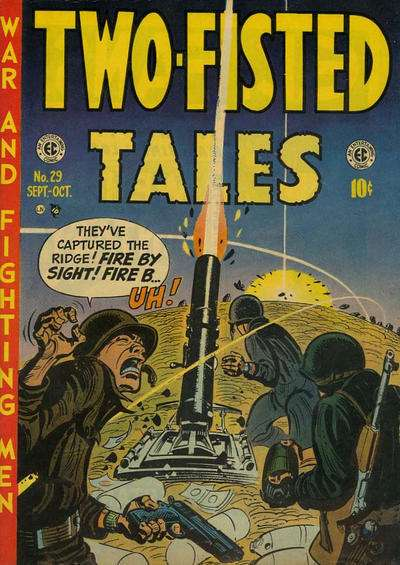 Two-Fisted Tales #29 Comic Books - Covers, Scans, Photos  in Two-Fisted Tales Comic Books - Covers, Scans, Gallery