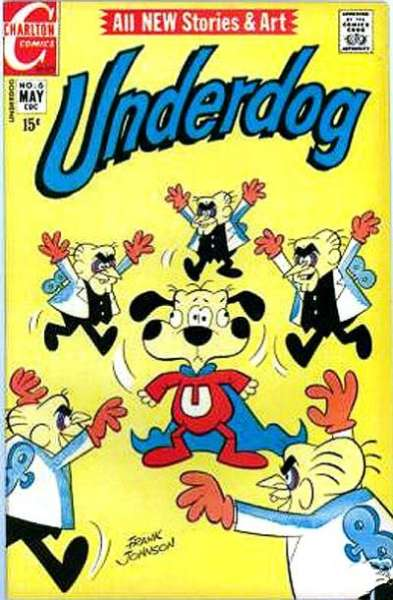 Underdog #6 Comic Books - Covers, Scans, Photos  in Underdog Comic Books - Covers, Scans, Gallery