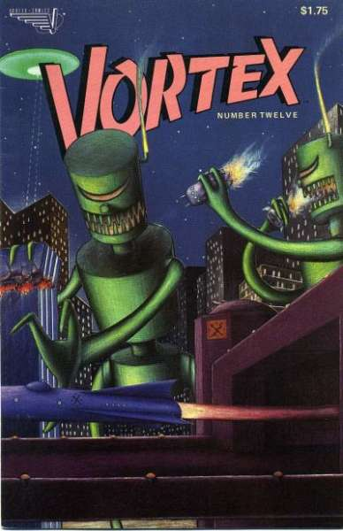 Vortex #12 Comic Books - Covers, Scans, Photos  in Vortex Comic Books - Covers, Scans, Gallery