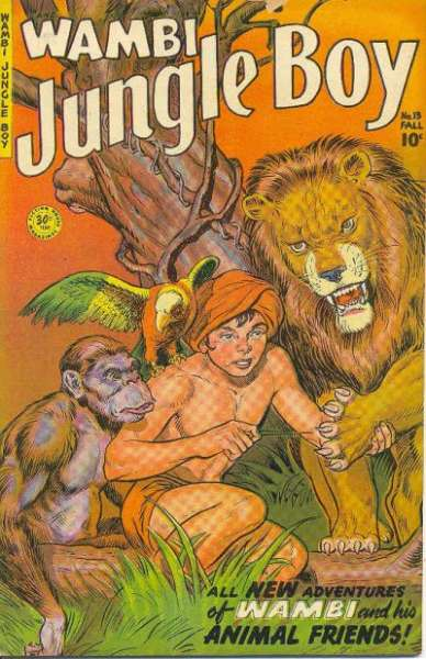 Wambi: Jungle Boy #13 Comic Books - Covers, Scans, Photos  in Wambi: Jungle Boy Comic Books - Covers, Scans, Gallery