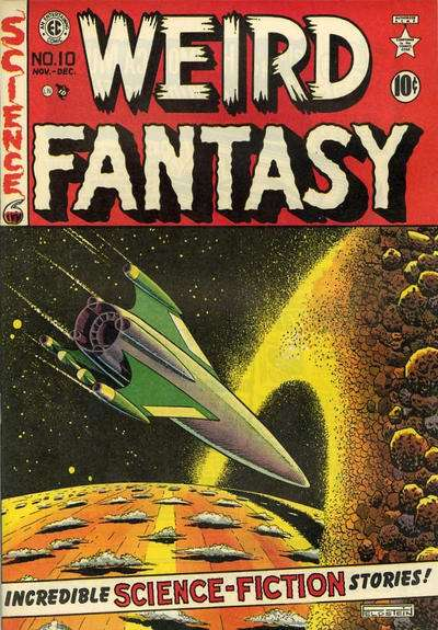 Weird Fantasy #10 Comic Books - Covers, Scans, Photos  in Weird Fantasy Comic Books - Covers, Scans, Gallery