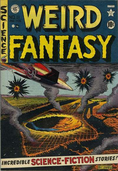 Weird Fantasy #11 Comic Books - Covers, Scans, Photos  in Weird Fantasy Comic Books - Covers, Scans, Gallery