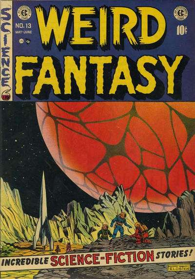 Weird Fantasy #13 Comic Books - Covers, Scans, Photos  in Weird Fantasy Comic Books - Covers, Scans, Gallery