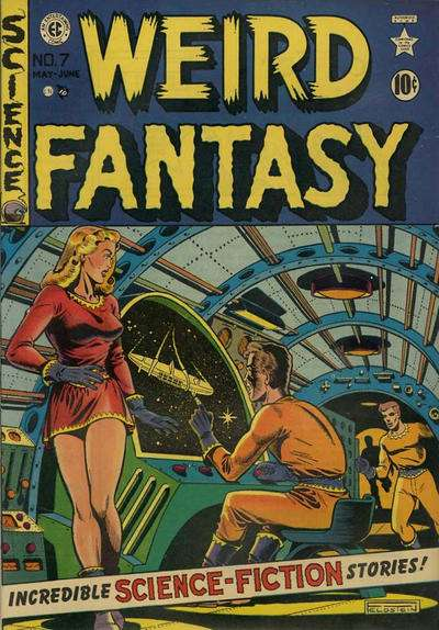Weird Fantasy #7 Comic Books - Covers, Scans, Photos  in Weird Fantasy Comic Books - Covers, Scans, Gallery