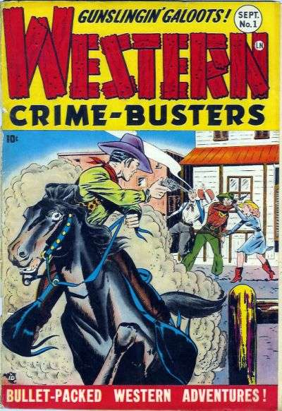 Western Crime Busters #1 comic books - cover scans photos Western Crime Busters #1 comic books - covers, picture gallery