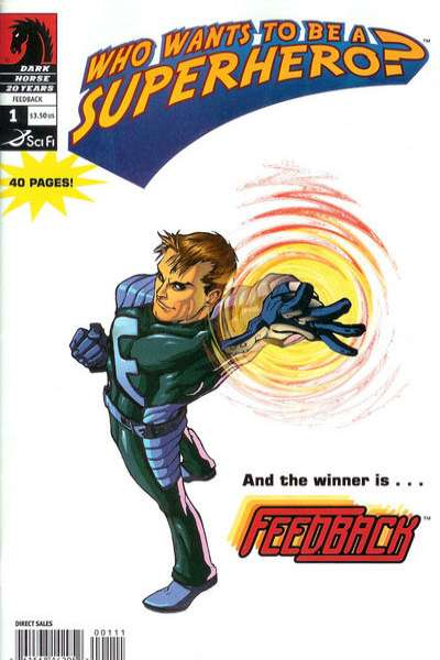 Who Wants to be a Superhero?: Feedback #1 comic books - cover scans photos Who Wants to be a Superhero?: Feedback #1 comic books - covers, picture gallery