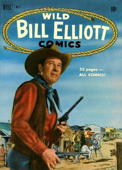 Wild Bill Elliot #3 Comic Books - Covers, Scans, Photos  in Wild Bill Elliot Comic Books - Covers, Scans, Gallery