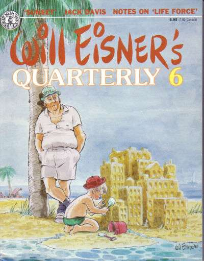 Will Eisner's Quarterly #6 Comic Books - Covers, Scans, Photos  in Will Eisner's Quarterly Comic Books - Covers, Scans, Gallery