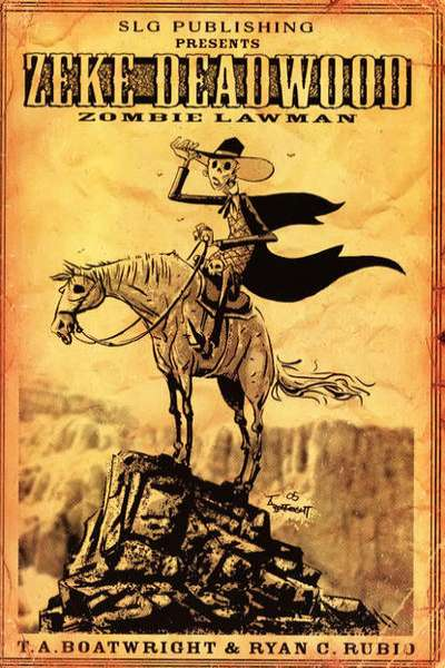 Zeke Deadwood: Zombie Lawman #1 comic books - cover scans photos Zeke Deadwood: Zombie Lawman #1 comic books - covers, picture gallery