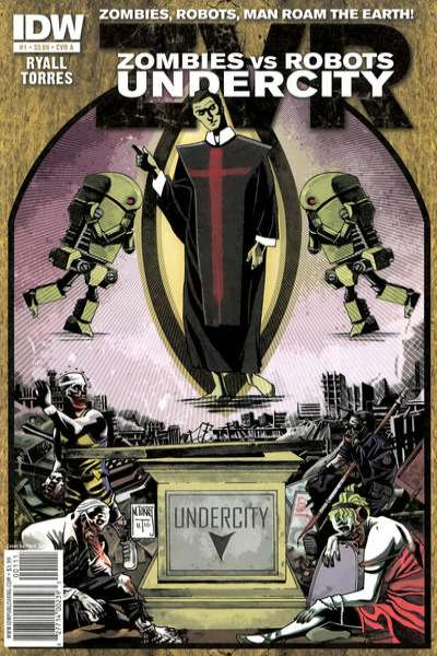 Zombies vs. Robots: Undercity #1 Comic Books - Covers, Scans, Photos  in Zombies vs. Robots: Undercity Comic Books - Covers, Scans, Gallery