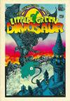 Adventures of the Little Green Dinosaur Comic Books. Adventures of the Little Green Dinosaur Comics.
