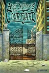 Alan Moore's The Courtyard comic books