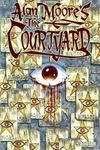 Alan Moore's The Courtyard #2 Comic Books - Covers, Scans, Photos  in Alan Moore's The Courtyard Comic Books - Covers, Scans, Gallery
