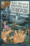 Alan Moore's Writing for Comics #1 comic books for sale