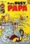 Baby Huey and Papa #11 Comic Books - Covers, Scans, Photos  in Baby Huey and Papa Comic Books - Covers, Scans, Gallery