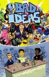 Bad Ideas Comic Books. Bad Ideas Comics.