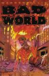 Bad World #1 Comic Books - Covers, Scans, Photos  in Bad World Comic Books - Covers, Scans, Gallery